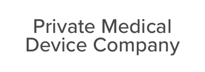 Private Medical Device Company