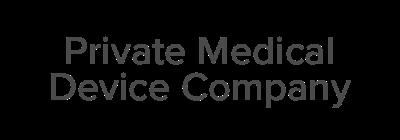 Private Medical Device Company