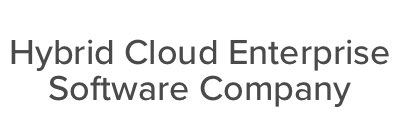 Hybrid Cloud Enterprise Software Company